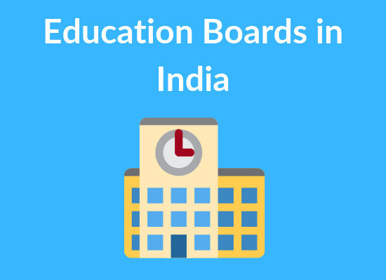 SCHOOL EDUCATION BOARDS IN INDIA